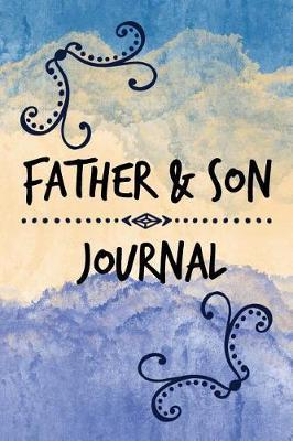Father & Son Journal by Viewpoiint Publisher