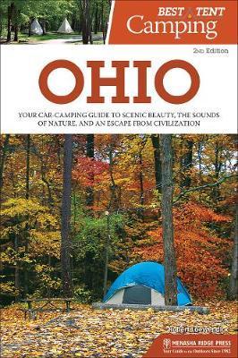 Best Tent Camping: Ohio by Robert Loewendick