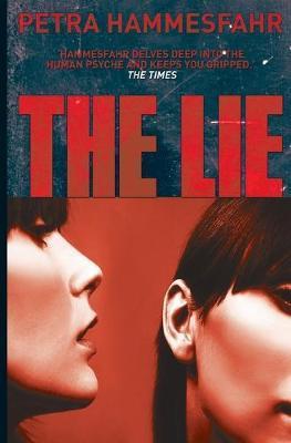 The Lie by Petra Hammesfah