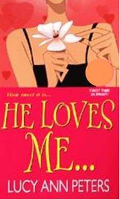He Loves Me by Lucy Ann Peters image