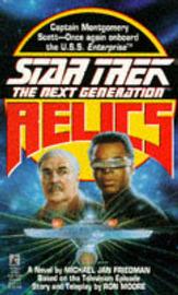 Star Trek - the Next Generation: Relics by Michael Jan Friedman