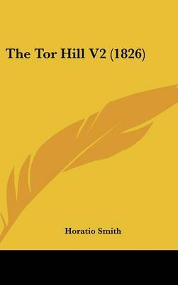 The Tor Hill V2 (1826) by Horatio Smith image