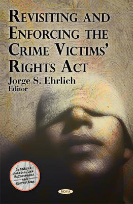 Revisiting & Enforcing the Crime Victims' Rights Act