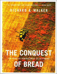 The Conquest of Bread by Richard Walker