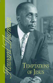 Temptations of Jesus by Howard Thurman image