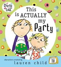 This is Actually My Party by Lauren Child image