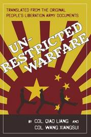 Unrestricted Warfare by Qiao Liang