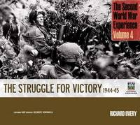 Second World War Experience: Struggle by Richard Overy image