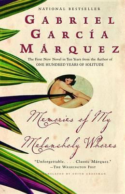 Memories of My Melancholy Whores by Gabriel Garcia Marquez image