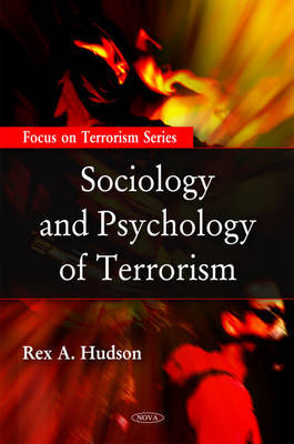 Sociology & Psychology of Terrorism by Rex A. Hudson image