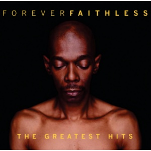Forever Faithless: The Greatest Hits by Faithless image