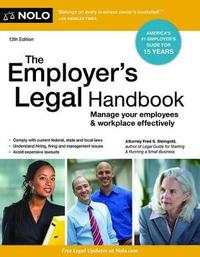 The Employer's Legal Handbook by Fred Steingold