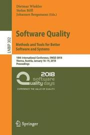 Software Quality: Methods and Tools for Better Software and Systems
