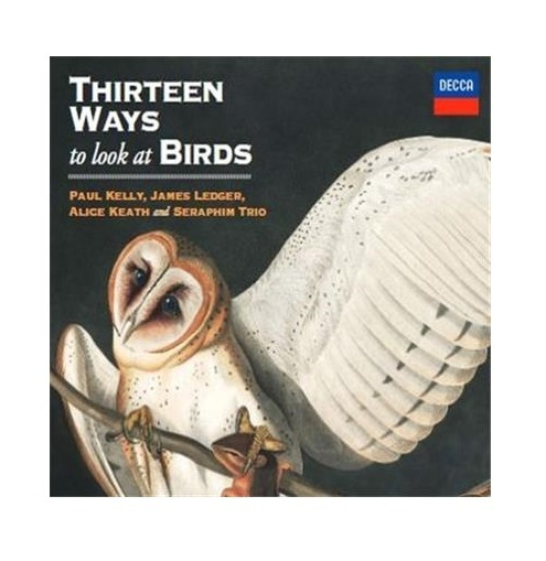 Thirteen Ways To Look At Birds by Paul Kelly & James Ledger image