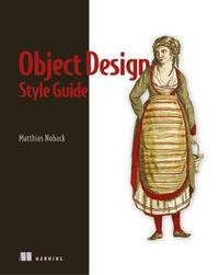 Object Design Style Guide by Matthias Noback