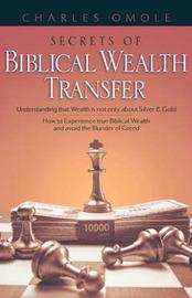 Secrets of Biblical Wealth Transfer by Charles Omole image