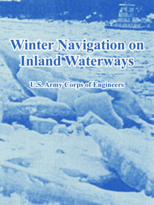 Winter Navigation on Inland Waterways by U.S. Army Corps of Engineers image
