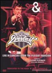 Sex & Rock-n-Roll Presents: Everlast - Live in Concert from the Playboy Mansion on DVD