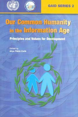Our Common Humanity in the Information Age by United Nations. Global Alliance for Information and Communication Technologies Development image