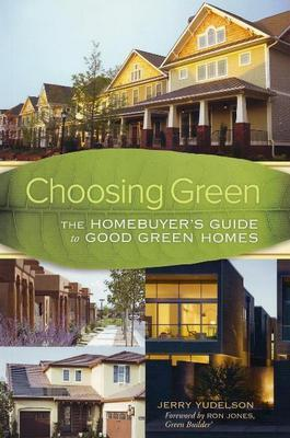 Choosing Green by Jerry Yudelson