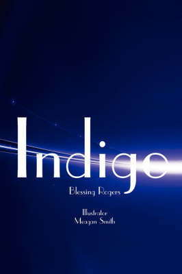 Indigo by Blessing Rogers