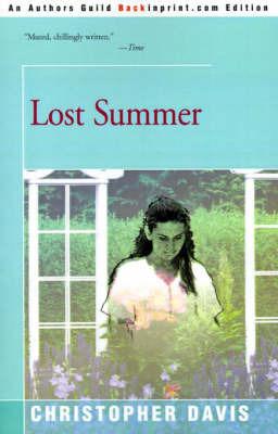 Lost Summer by Christopher Davis