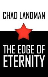 Edge of Eternity by Chad Landman image