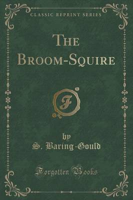 The Broom-Squire (Classic Reprint) image