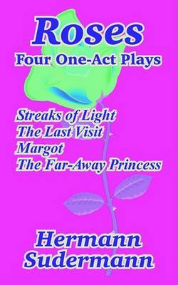 Roses: Four One-Act Plays by Hermann Sudermann image