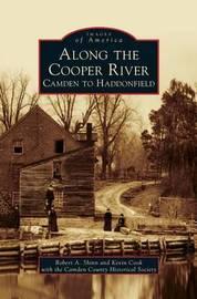 Along the Cooper River by Robert A. Shinn
