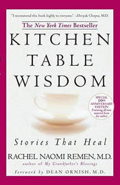 Kitchen Table Wisdom by Rachel Naomi Remen image