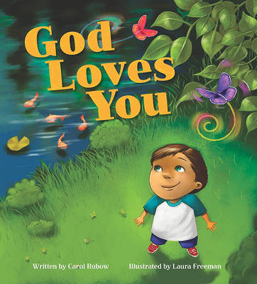 God Loves You by Carol Rubow