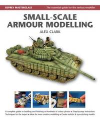 Small-Scale Armour Modelling by Alex Clark