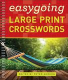 Easygoing Large Print Crosswords by P Gordon