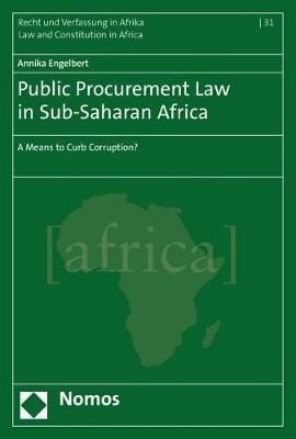 Public Procurement Law in Sub-Saharan Africa by Annika Engelbert