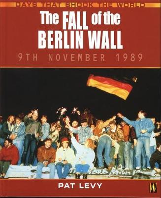 The Fall of the Berlin Wall by Pat Levy image