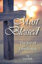 Most Blessed by Lori Polk