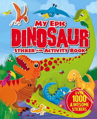 My Giant Cool Dinosaur Sticker Activity Book by Igloobooks image