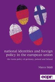 National Identities and Foreign Policy in the European Union by Marco Siddi