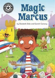 Reading Champion: Magic Marcus by Elizabeth Dale