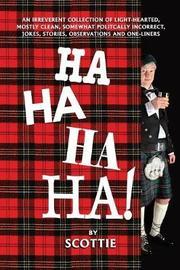 Ha-Ha-Ha-Ha! by Scottie Fraser