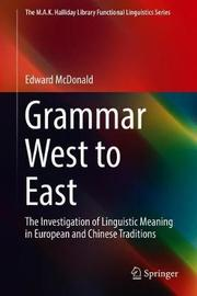 Grammar West to East by Edward McDonald