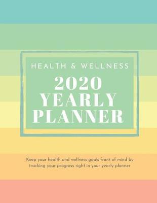 Health and Wellness 2020 Yearly Planner by Edwina Ray Planners image