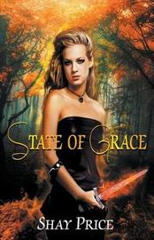 State Of Grace by Shay Price image