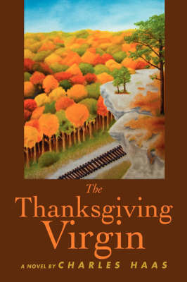 The Thanksgiving Virgin by Charles Haas image