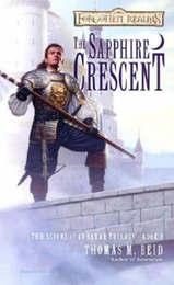 Forgotten Realms: The Sapphire Crescent (Scions of Arrabar #1) by Thomas M. Reid