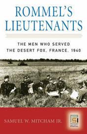 Rommel's Lieutenants by Samuel W Mitcham image