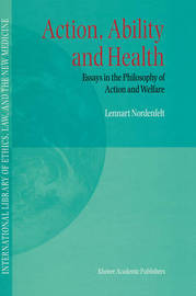 Action, Ability and Health by Lennart Nordenfelt image
