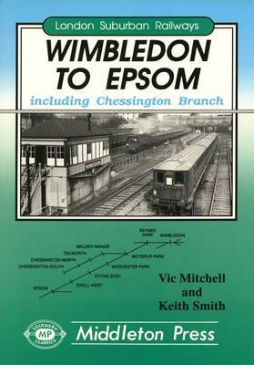 Wimbledon to Epsom by Vic Mitchell