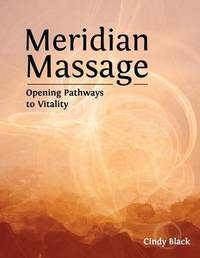Meridian Massage by Cindy Black